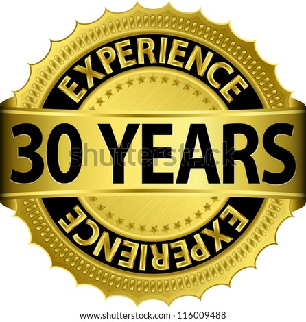 30 years experience golden label with ribbon vector illustration