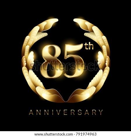 85 years golden anniversary...