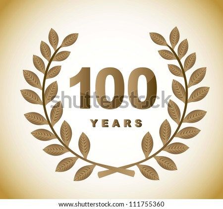 100 years with gold laurel wreath over brown background. vector