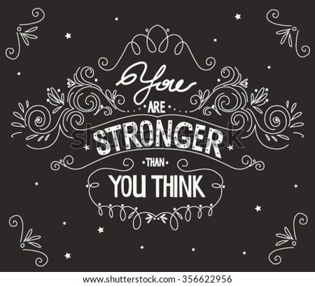 You Are Stronger Than You Think Quote Typography Vintage