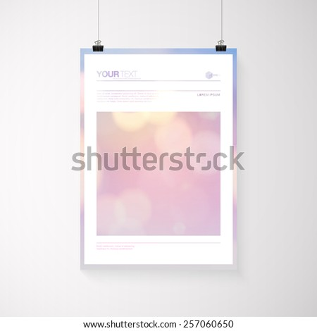 A4 / A3 format poster design with your text, minimal abstract bokeh lights background, paper clips and shadow Eps 10 stock vector illustration