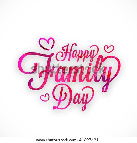 A Beautiful card of Happy family day with stylish calligraphy. #416976211