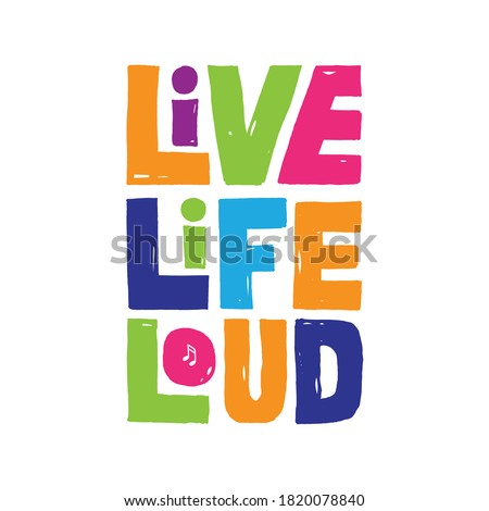 A beautiful colorful posters which use great typography, with Inspirational Quote, be live, be life and be loud Foto stock ©