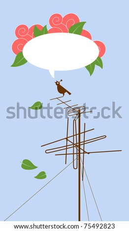 A bird sitting on the antenna and sings. Her song in the form of a bubble with decorative elements