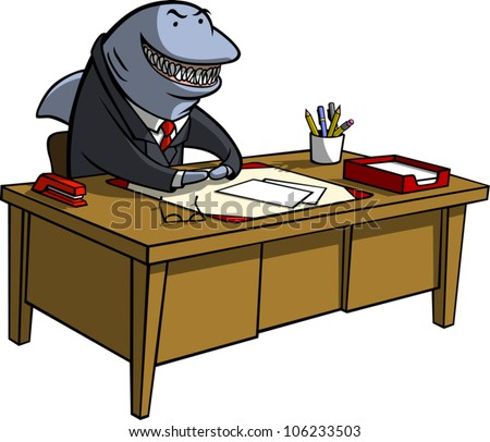 A cartoon illustration of a shark in business attire sitting behind a desk with an evil grin on his face. Could represent a loan shark or any other sort of shady businessperson.