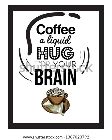A coffee typographic vintage poster with a hand-drawn coffee cup in retro style for print and wall decorations, glass decoration, mug decoration, cups decoration