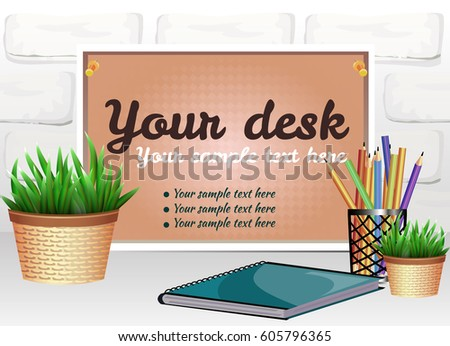 A composition with a wooden board, a pot of plants, a notebook and colored pencils in a realistic style. Brick texture background. There is space for text on the board