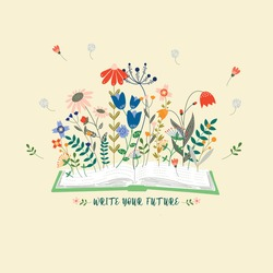 A conceptual illustration of write your own future, with an open book and beautiful flowers bloom from it. Beautiful blooming flowers represent the unlimited possibilities of our beautiful future.
