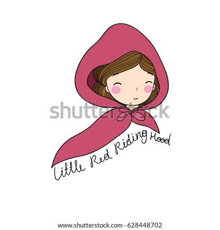 A cute little girl. Red Riding Hood fairy tale. Hand drawing isolated objects on white background. Vector illustration.