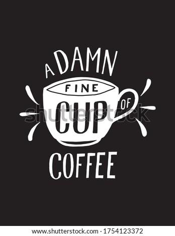 a damn fine cup of coffee hand