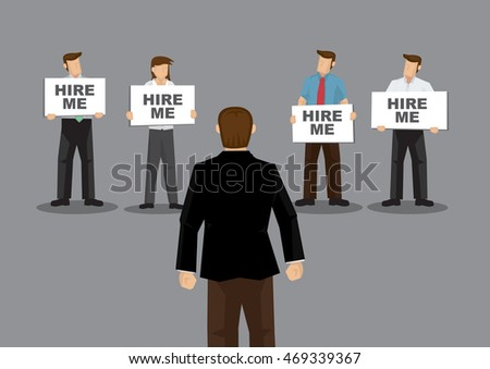 A group of job seekers holding placards that say Hire Me to potential employer. Cartoon vector illustration on employment concept isolated on grey background.