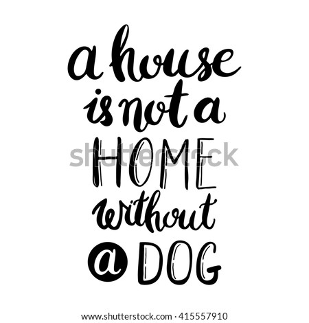 a house is not a home without a