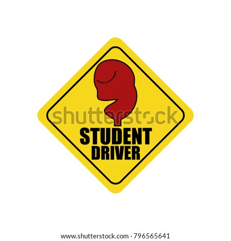 A ironic sign of attention. Student driver. Black text, black frame. Head, face of a tired, doomed man, driver. Road sign. Funny car yellow stickers. Vector illustration.