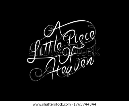 A Little Piace Of Heaven Lettering Text on Black background in vector illustration Stock fotó ©
