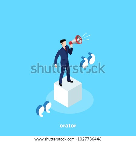 a man in a business suit is standing on a white cube with a loudspeaker, an orator's speech, an isometric image