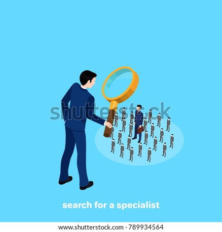 a man in a business suit looks at the  people through a magnifying glass, an isometric image
