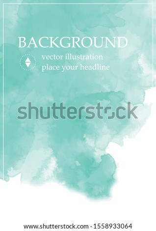 A modern watercolor poster in flashy colors. Vector illustration with copy free place. Background for banner, flyer or advertisement graphic design. Backdrop for wallpaper, card, brochure, banner, web