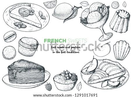 A set of  french desserts with lemon tart, faux crepe cake, creme brulee, apple tart, canele, macarons. French cuisine top view frame. Food menu design template. Hand drawn sketch vector illustration.