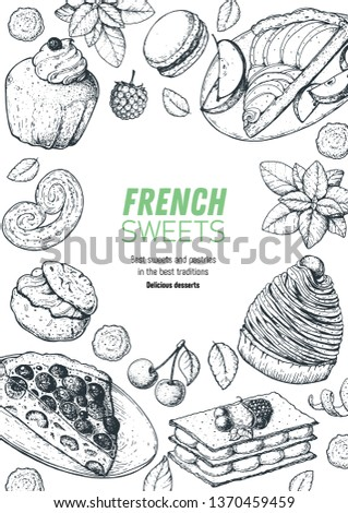 A set of french desserts with rum baba, clafoutis, Mont Blanc, Mille-feuille, apple pie, macarons . French cuisine top view frame. Food menu design template. Hand drawn sketch vector illustration