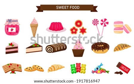 A set of sweets. Sweet pastries, cake, sweets, desserts. A collection of delicious, high-calorie food. Illustration in a cartoon flat style. Isolated on a white background