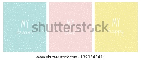A set of three posters: my dream, my love, my happy. Mint, pink and yellow with a dotted pattern.