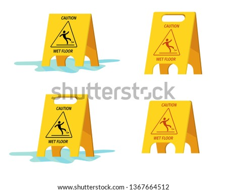 """A set of yellow plates with the inscription """"Caution, wet floor."""" Placards for warning people about a wet floor. Wet floor signs stand on a pool of water. Flat style. Vector"""