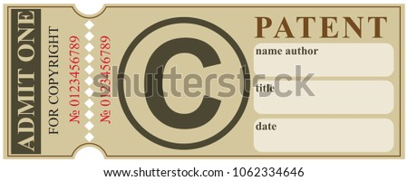 A ticket for registration of a copyright patent with a copyright symbol