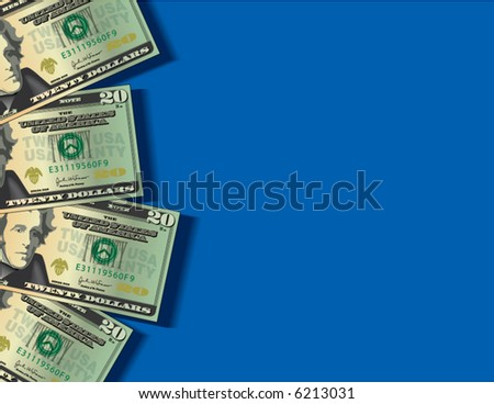 A vector background showing four twenty dollar bills with space for text