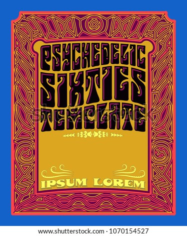 A vintage 1960s style template for a psychedelic hippie poster