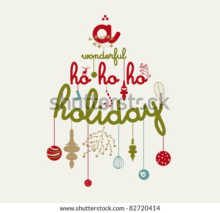a wonderful ho ho ho holiday - Christmas card - stock vector