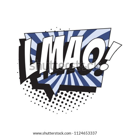 abbreviation lmao (laughing my a** off ) in retro comic speech bubble with halftone dotted shadow