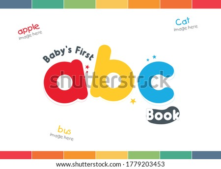 ABC book cover, Alphabet cover, kids abc cover, book for kids, first ABC cover, Board book title, children design, kids title, ABC book, My first Letter, first letter,