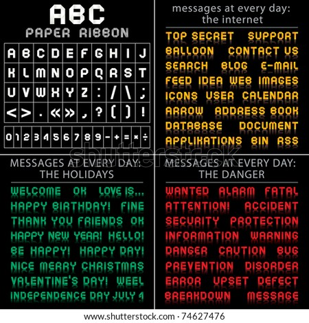 ABC font from paper tape,  messages at every day