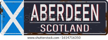 Aberdeen Vintage sign. Travel destinations theme on old rusty background.
