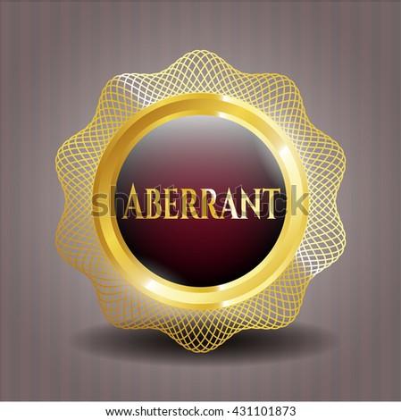Aberrant golden emblem or badge