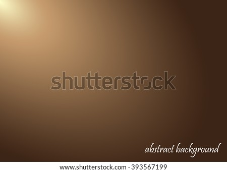 Abstract brown gradient background - Vector background.