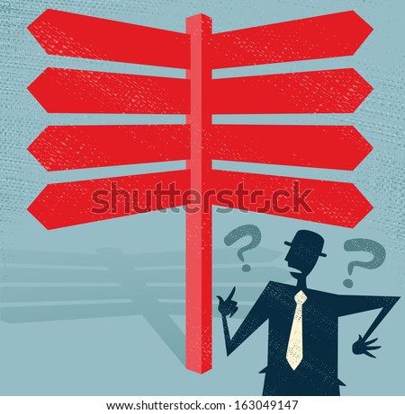 Abstract Businessman at a Blank Signpost. Great illustration of Retro styled Businessman with a selection of Blank options and choices to make. All recruitment Agencies need one of these!