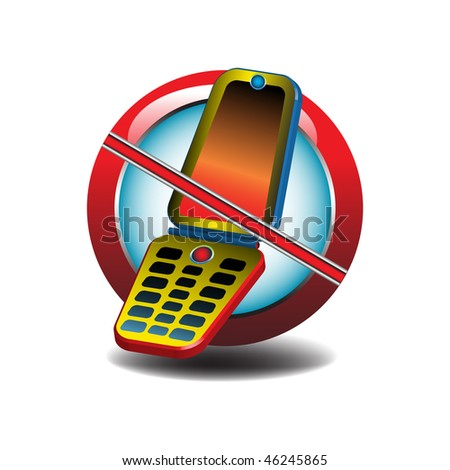 Abstract colorful illustration with no mobile phone design. No cellular phones allowed - stock vector