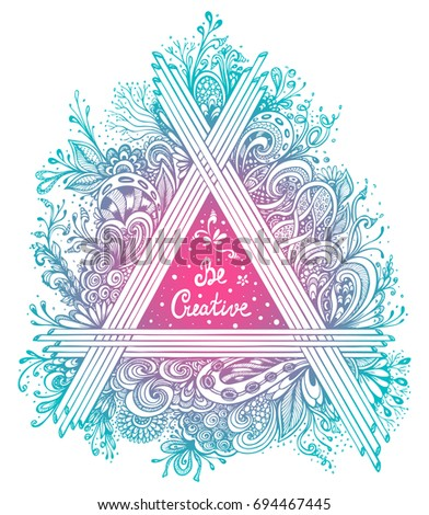 Abstract Floral triangle handmade graphic in Zen tangle Zen doodle style  made by trace blue pink colors with  inscription for poster on T-shirt or for album's cover
