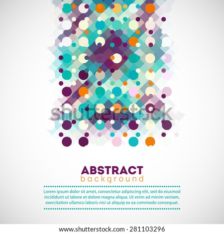 Abstract Geometric Background For Your Design With Multicolor Circles And Dots