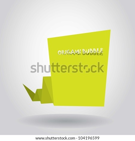 Abstract glossy green origami speech bubble. Vector illustration. - stock vector