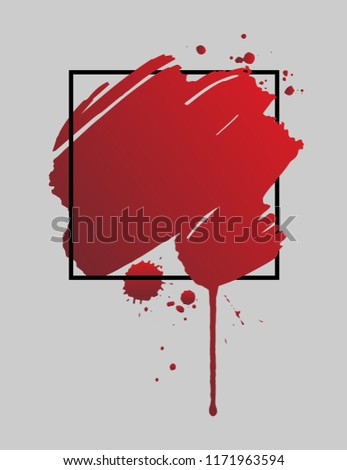 Abstract grunge background template. Bloody brush stroke over square frame. Dripping blood  or red brush stroke. Halloween concept, ink splatter illustration. #1171963594