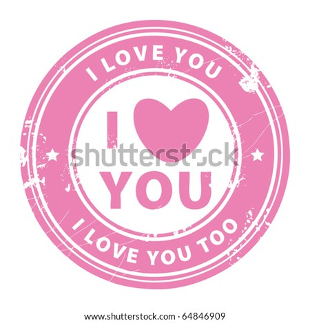 Abstract grunge rubber stamp with the words I love you written inside the stamp, vector illustration