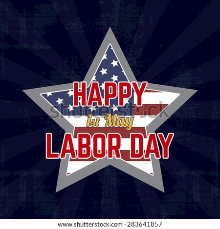 abstract labor day background with some special objects #283641857