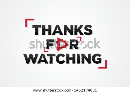 Abstract letter THANKS FOR WATCHING on the white background. Editable vector template for element video editing. Vector illustration EPS.8 EPS.10