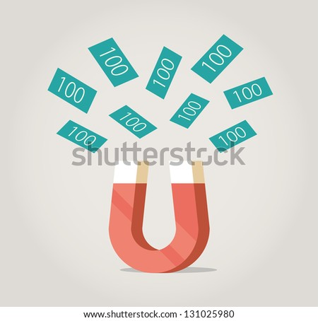 Abstract magnet attracting money. Concept for luck in business, success.