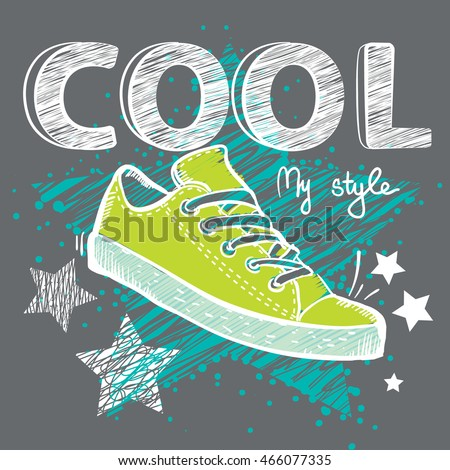 Abstract modern drawing with sketch drawing sport shoes on grey grunge background with shape stars and cool word. Creative design t short,  clothes. Wallpaper for boys and girls.