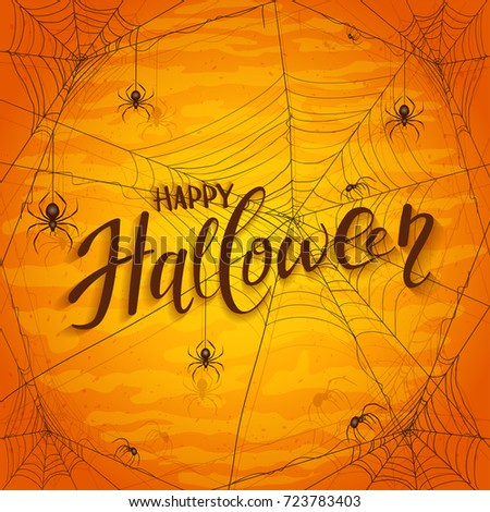 Abstract orange Halloween background with spiders and black cobwebs. Lettering Happy Halloween with grunge decoration, illustration.