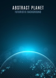 Abstract planet earth. Glowing map of square dots. Futuristic dark background. Space composition. Blue sunrise. High tech. World map. Global network connection. Vector illustration. EPS 10
