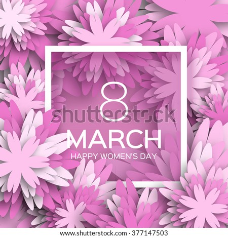 Abstract Purple Floral Greeting card - International Happy Women's Day - 8 March holiday background with paper cut Frame Flowers. Trendy Design Template. Vector illustration. #377147503